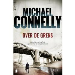Harry Bosch Over de grens Michael Connelly